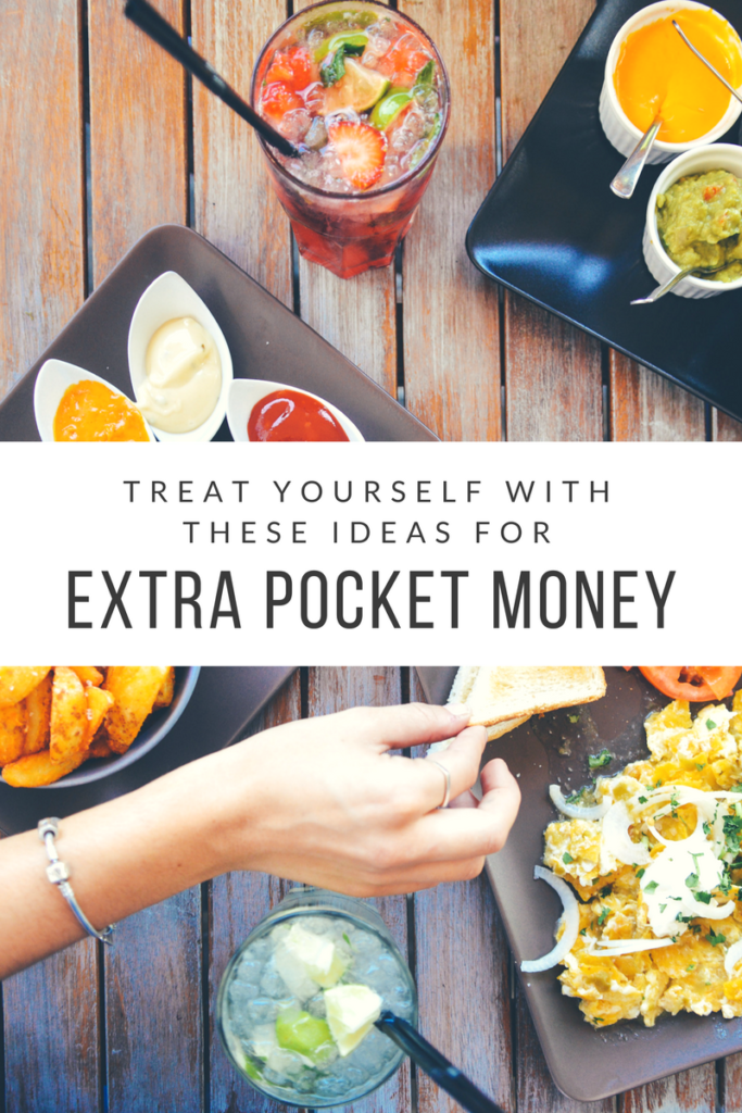 Treat yourself with these ways to earn extra pocket money.