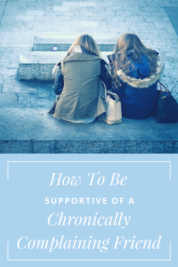 Being supportive is part of being a good friend, but how far is too far? Learn how to set boundaries and keep yourself emotionally healthy when your friend can't stop complaining.